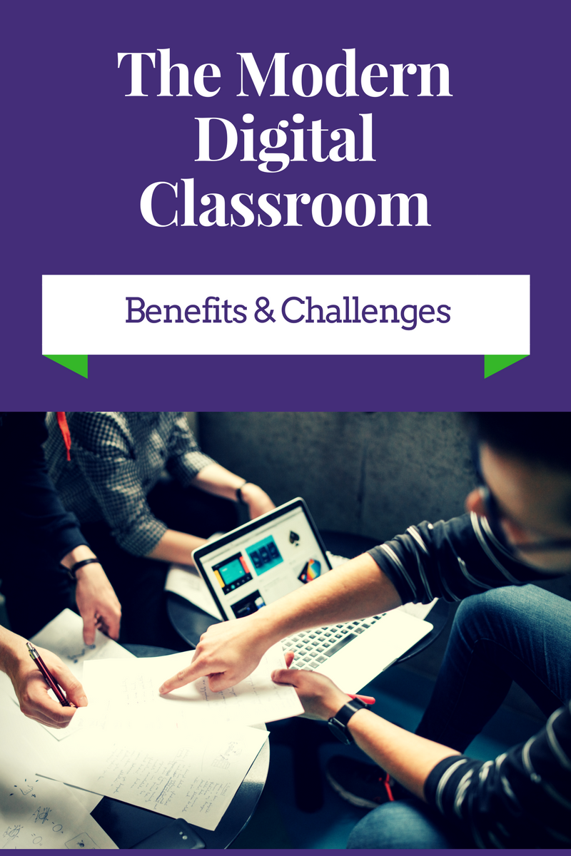 Modern Classroom Benefits ~ Benefits and challenges of modern digital classrooms