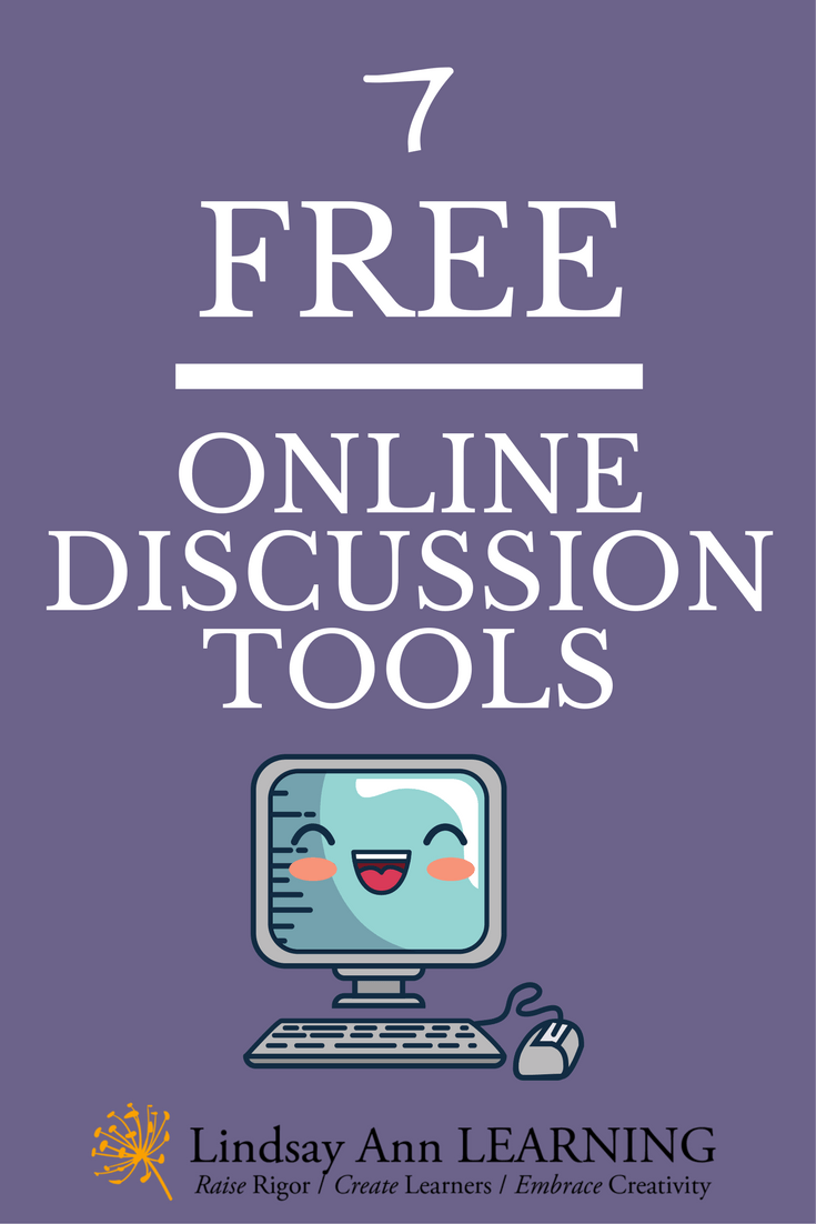 7 Free Online Discussion Tools | Lindsay Ann Learning English