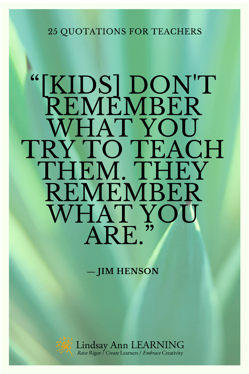 25 Best Quotes About Teaching | Lindsay Ann Learning English