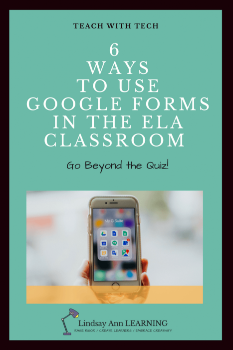 ELA Teaching Strategies: Google Forms